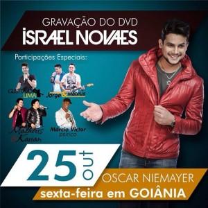 """Na próxima sexta-feira, dia 25, no Centro Cultural Oscar Niemeyer em Goiânia, acontece a gravação do primeiro DVD do Israel Novaes. O cantor, que ficou conhecido com o hit """"Vem Ni Mim Dodge Ram"""", promete valorizar o seu lado romântico, ..."""