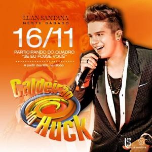 """Na tarde deste sábado, 16/11, o cantor Luan Santana será um dos convidados do programa """"Caldeirão do Huck"""", comandado por ..."""