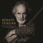 Obra de Renato Teixeira remasterizada Imagine se a obra completa lançada por Renato Teixeira fosse remasterizada e lançada para sua ...