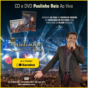 Compre agora o CD e DVD de Paulinho Reis Ao Vivo