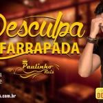 """Paulinho Reis lança novo sucesso """"Desculpa Esfarrapada"""" faça o DOWNLOAD abaixo!"""