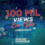 """Em pouco mais de duas semanas o clipe damúsica """"Eu Não,"""" de Sinésio e Henrique,conquistou amarca expressiva de100 mil visualizaçõesno ..."""