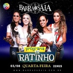 Barra da Saia participa do Programa do Ratinho A Barra da Saia leva na noite de hoje, quarta-feira (03/08), o ...