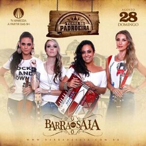 "Barra da Saia agita o ""Terra da Padroeira"" deste domingo (28/08)"