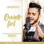 """Ouvinte Fiel – Erick Montteiro O cantor sertanejoErick Montteirolança hoje (08) """"Ouvinte Fiel"""", sua nova música de trabalho.Com apenas 24 ..."""