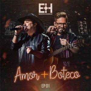 """Amor + Boteco – Edson e Hudson lançam primeiro EP de seu recente DVD, gravado em São Paulo (SP). Minha Estrela Perdida"""", """"Indiferença"""", """"Decida"""" e """"O Grande Amor da Minha Vida"""" – Convite de Casamento – são canções que fazem ..."""